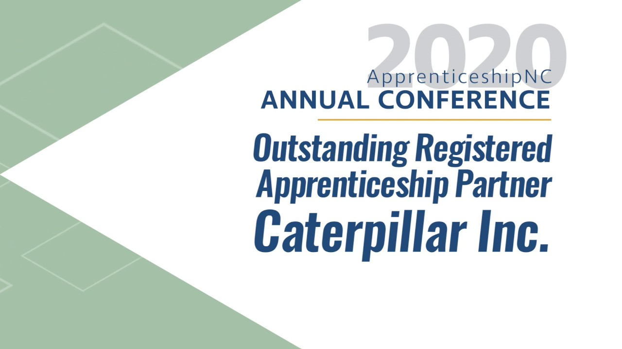 2020 Outstanding Registered Apprenticeship Partner – Caterpillar Inc.